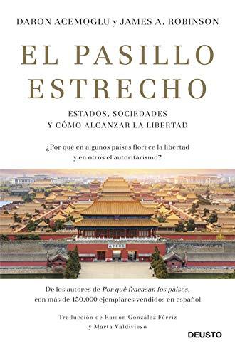 Recomendacion libro de economia - El Pasillo Estrecho de Daron Acemoglu y James A. Robinson