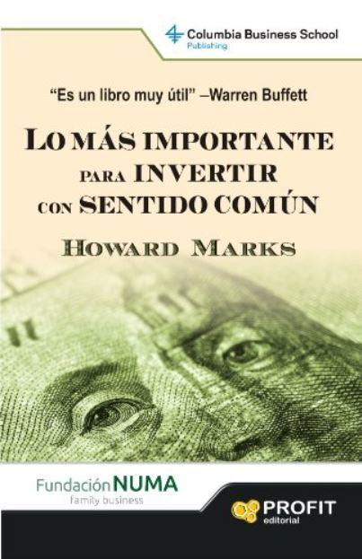 Recomendacion libro economia - Lo más importante para invertir con sentido común